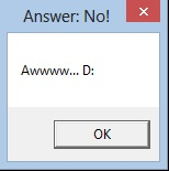 "Second message box after ""No"" button was pressed on the first"